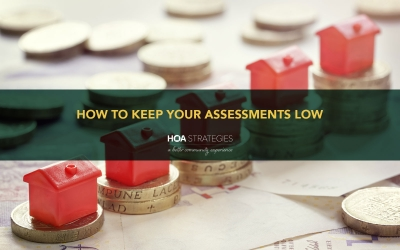 How to Keep Your Community Association Assessments Low